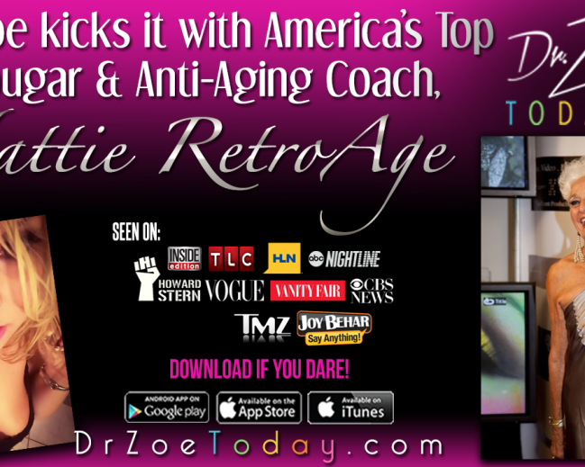 Dr. Zoe Kicks it With America's Top Cougar, Hattie RetroAge