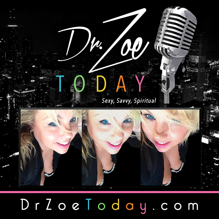 Dr. Zoe TODAY